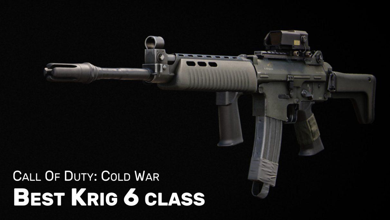 Best Krig class & loadout in Cold War